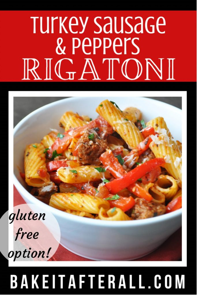 Turkey Sausage and Peppers Rigatoni Pin