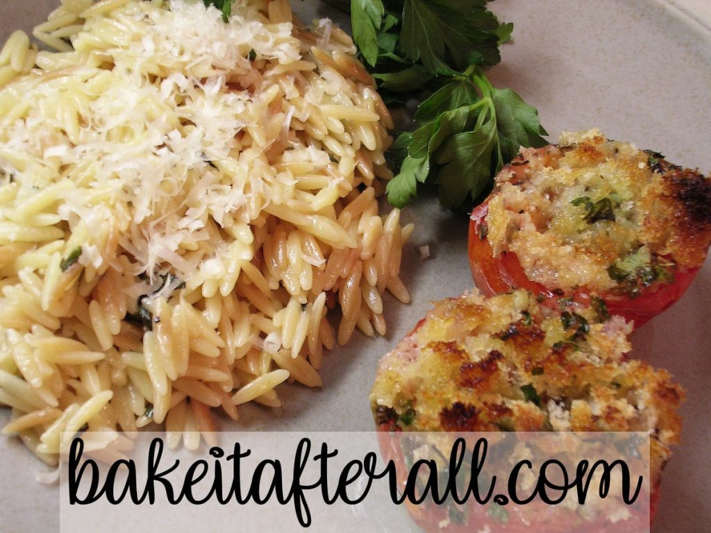 Orzo with Parmesan and Basil with Tomates Provencales on the side