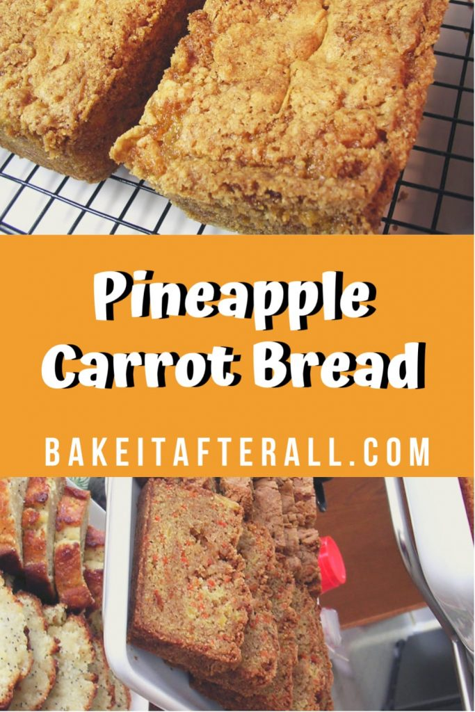 Pineapple Carrot Bread Pin
