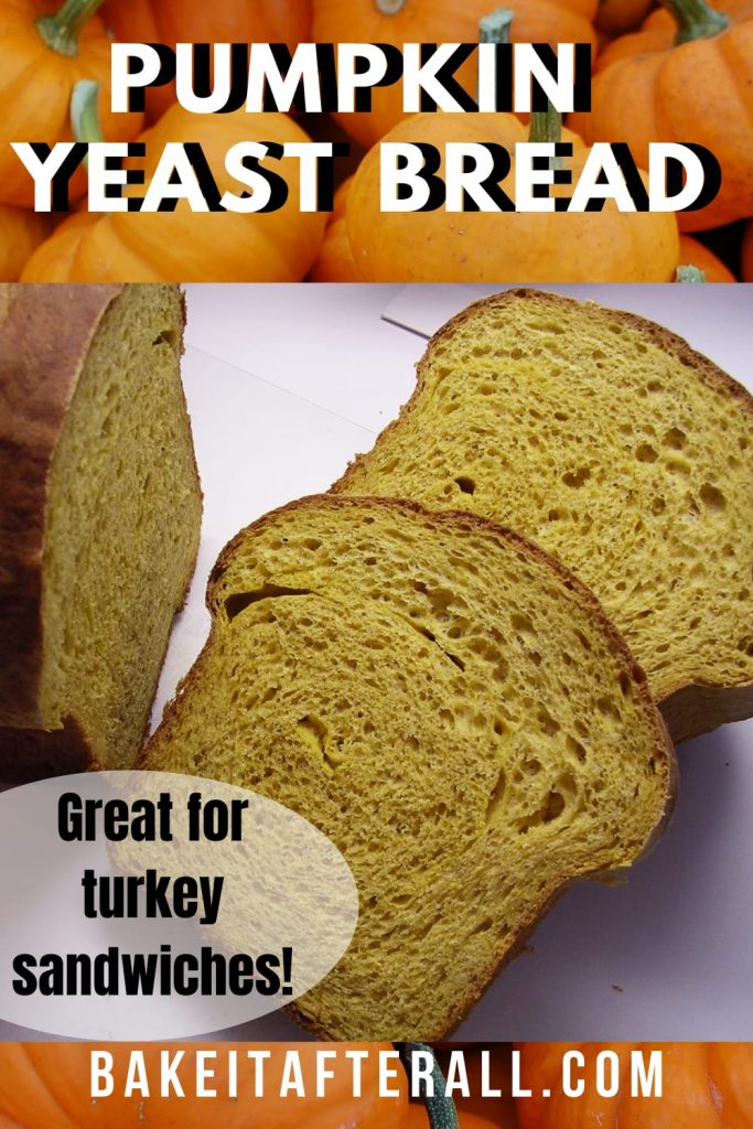 Pumpkin Yeast Bread Pin
