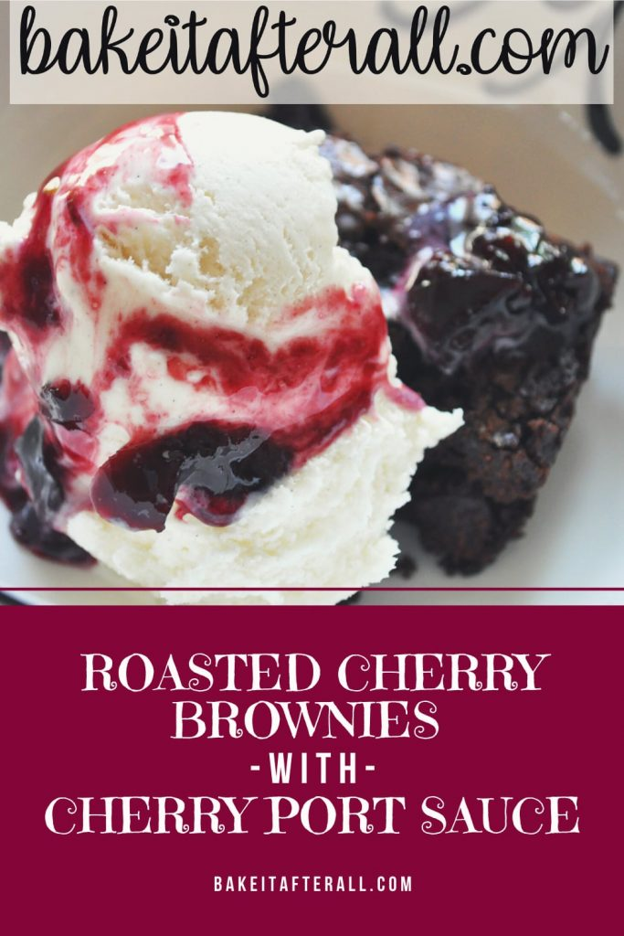 Roasted Cherry Brownie Sundaes with Cherry Port Sauce