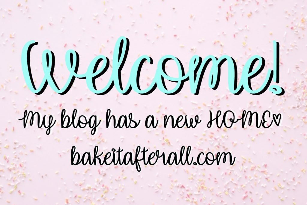 Bake It After All Blog
