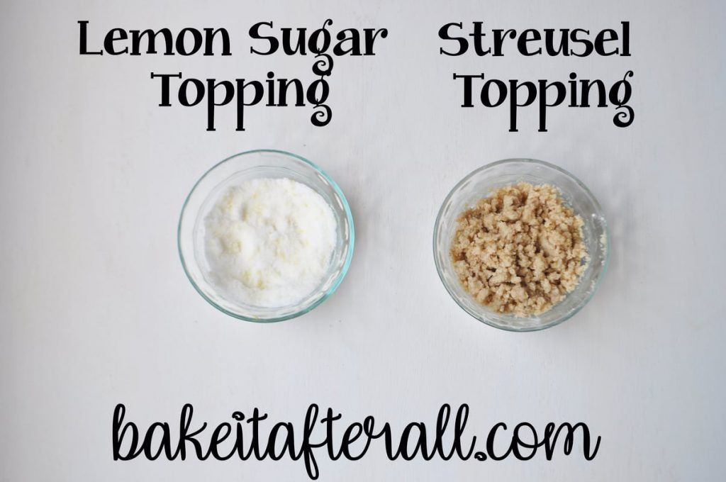 bowl of lemon sugar topping and bowl of streusel topping